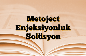 Metoject Enjeksiyonluk Solüsyon
