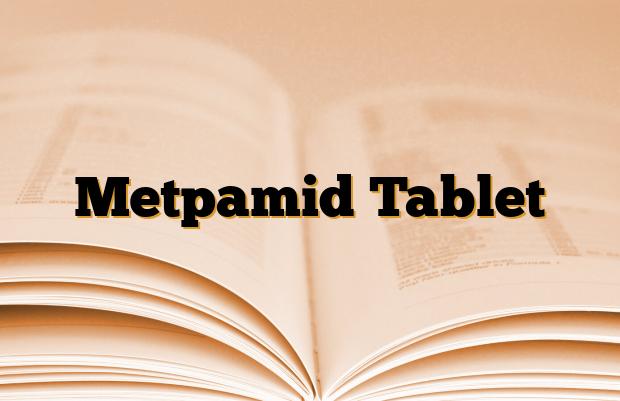 Metpamid Tablet