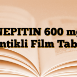 NEPITIN 600 mg Çentikli Film Tablet