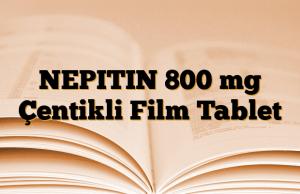 NEPITIN 800 mg Çentikli Film Tablet