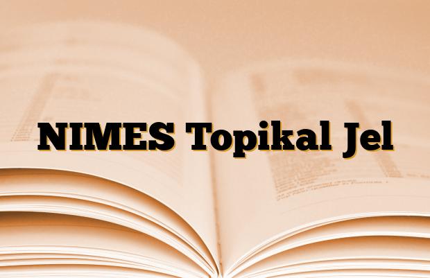 NIMES Topikal Jel