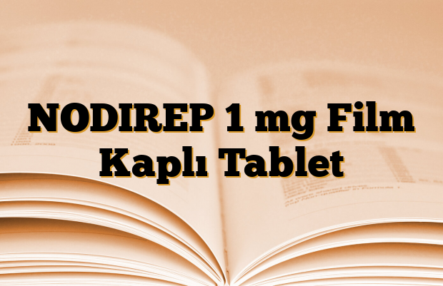 NODIREP 1 mg Film Kaplı Tablet