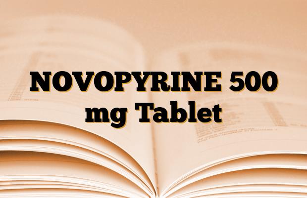 NOVOPYRINE 500 mg Tablet