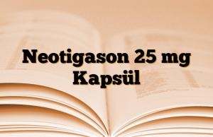 Neotigason 25 mg Kapsül