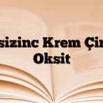 Oksizinc Krem Çinko Oksit
