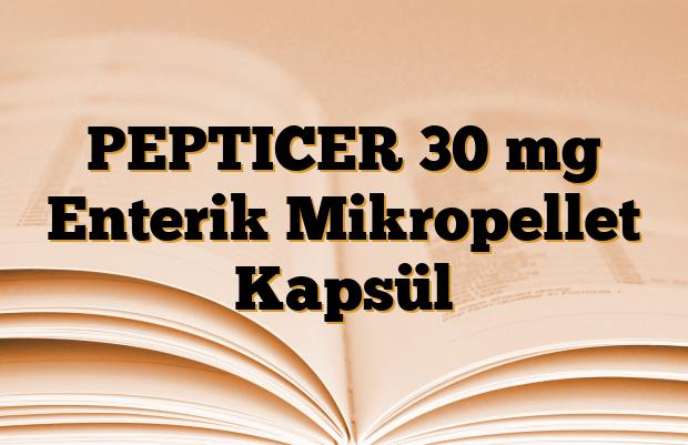 PEPTICER 30 mg Enterik Mikropellet Kapsül
