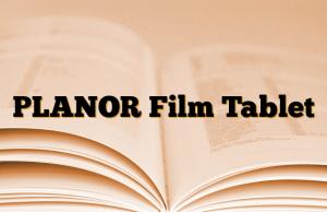 PLANOR Film Tablet