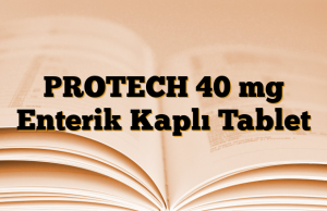 PROTECH 40 mg Enterik Kaplı Tablet