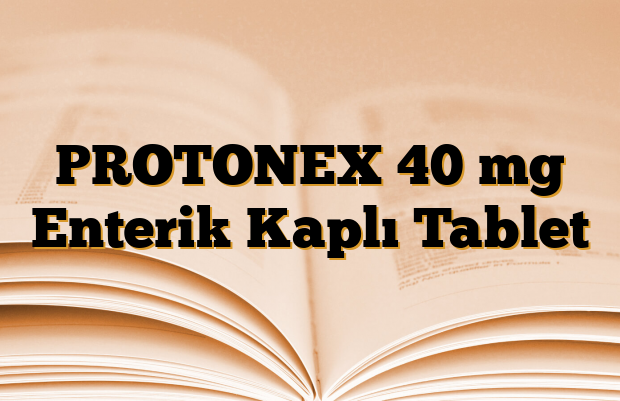 PROTONEX 40 mg Enterik Kaplı Tablet