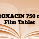 PROXACIN 750 mg Film Tablet
