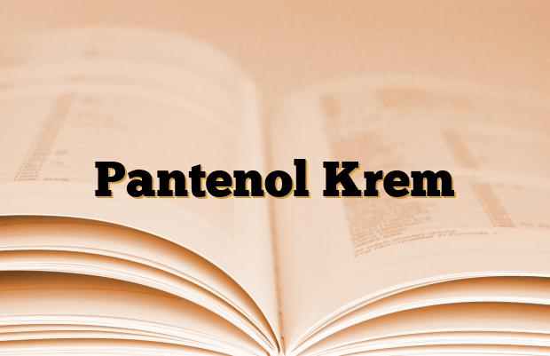 Pantenol Krem