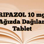 RIPAZOL 10 mg Ağızda Dağılan Tablet
