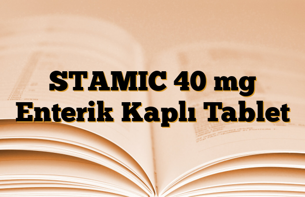 STAMIC 40 mg Enterik Kaplı Tablet
