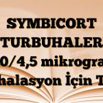 SYMBICORT TURBUHALER 160/4,5 mikrogram İnhalasyon İçin Toz