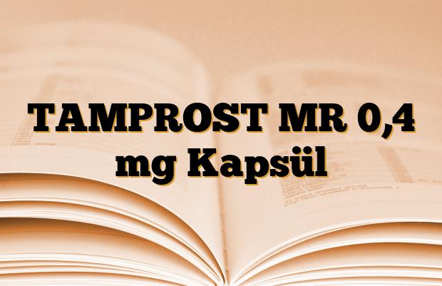 TAMPROST MR 0,4 mg Kapsül