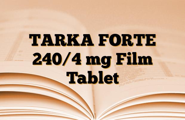 TARKA FORTE 240/4 mg Film Tablet