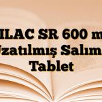 TILAC SR 600 mg Uzatılmış Salımlı Tablet