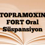 TOPRAMOXIN FORT Oral Süspansiyon