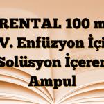 TRENTAL 100 mg I.V. Enfüzyon İçin Solüsyon İçeren Ampul