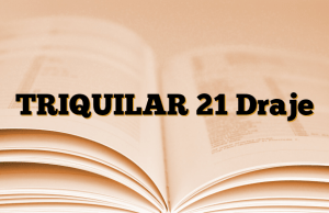TRIQUILAR 21 Draje