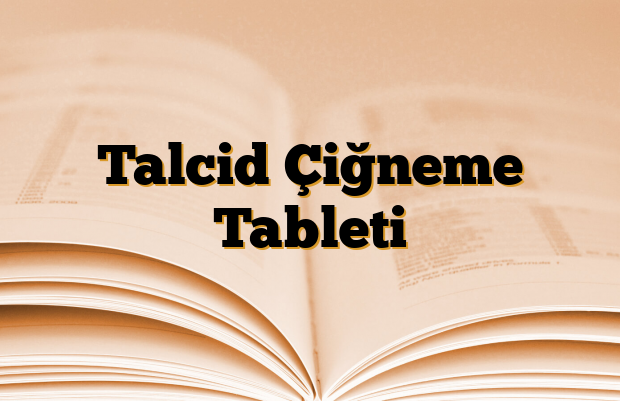 Talcid Çiğneme Tableti