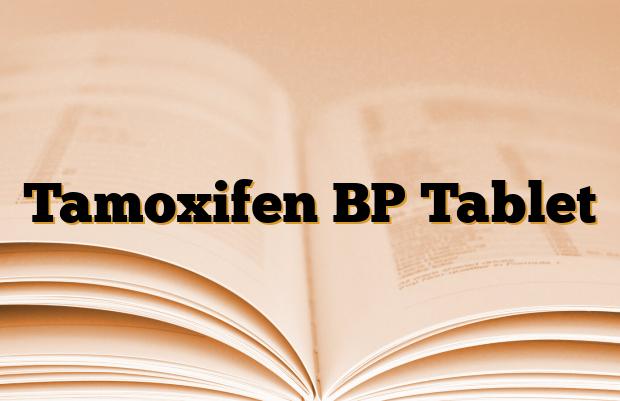 Tamoxifen BP Tablet