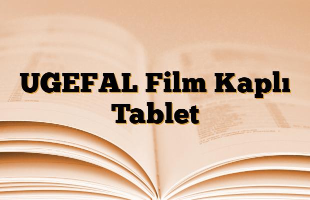 UGEFAL Film Kaplı Tablet