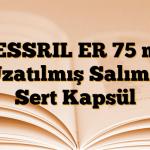 VESSRIL ER 75 mg Uzatılmış Salımlı Sert Kapsül