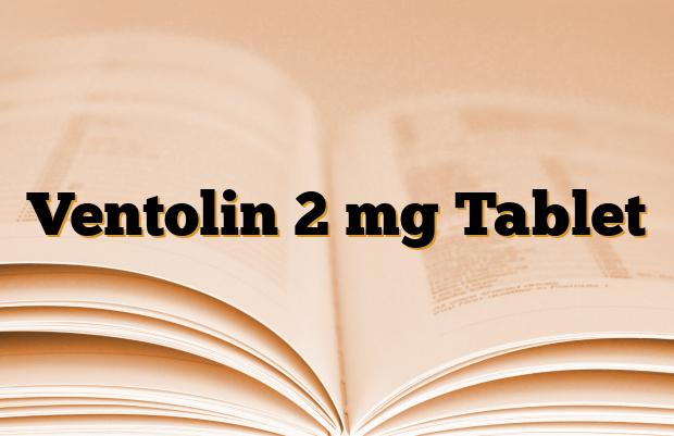 Ventolin 2 mg Tablet