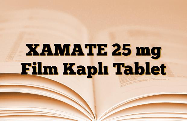 XAMATE 25 mg Film Kaplı Tablet