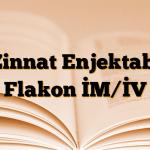 Zinnat Enjektabl Flakon İM/İV