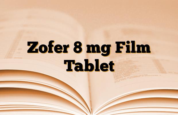 Zofer 8 mg Film Tablet