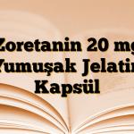 Zoretanin 20 mg Yumuşak Jelatin Kapsül