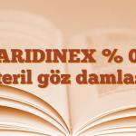 ZARIDINEX % 0.3 steril göz damlası