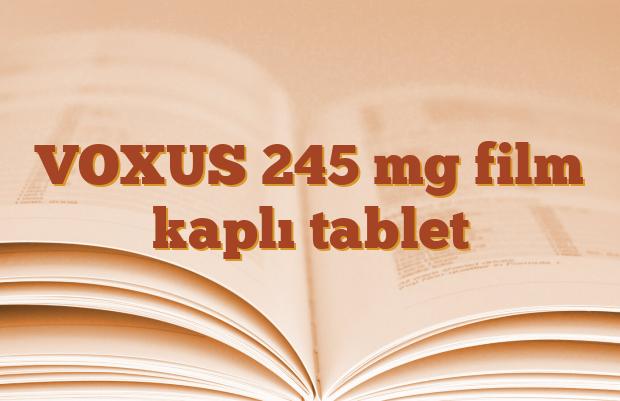 VOXUS 245 mg film kaplı tablet