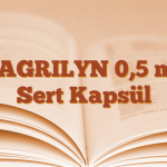 XAGRILYN 0,5 mg Sert Kapsül