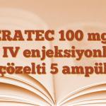 XERATEC 100 mg/5 ml IV enjeksiyonluk çözelti 5 ampül