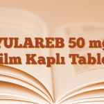 YULAREB 50 mg Film Kaplı Tablet