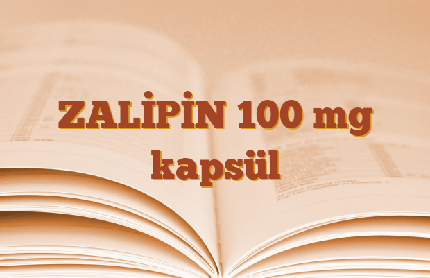 ZALİPİN 100 mg kapsül
