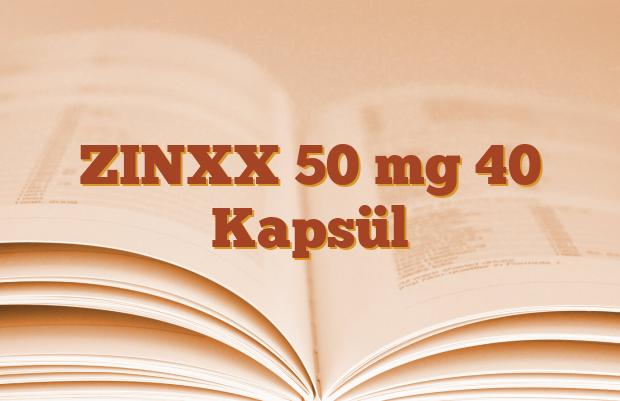 ZINXX 50 mg 40 Kapsül