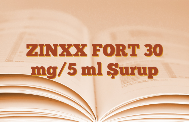 ZINXX FORT 30 mg/5 ml Şurup