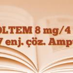 ZOLTEM 8 mg/4 ml IV enj. çöz. Ampul