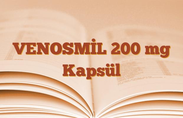VENOSMİL 200 mg Kapsül