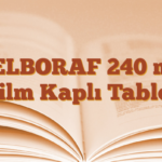 ZELBORAF 240 mg Film Kaplı Tablet