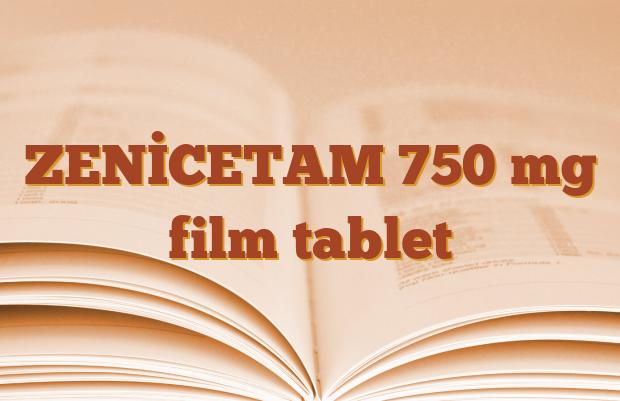ZENİCETAM 750 mg film tablet