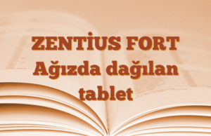 ZENTİUS FORT Ağızda dağılan tablet