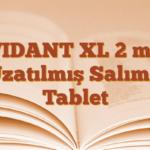 VIDANT XL 2 mg Uzatılmış Salımlı Tablet