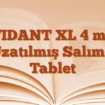 VIDANT XL 4 mg Uzatılmış Salımlı Tablet