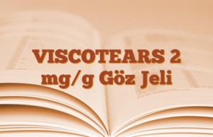 VISCOTEARS 2 mg/g Göz Jeli