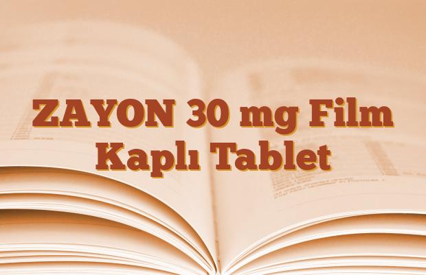 ZAYON 30 mg Film Kaplı Tablet